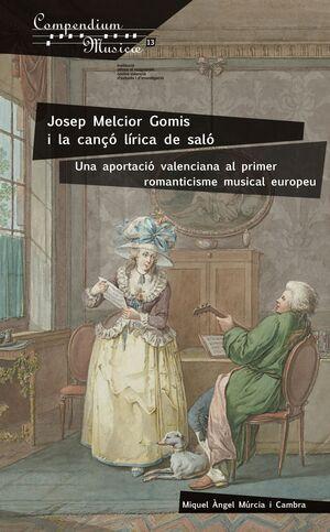 JOSEP MELCIOR GOMIS I LA CANÇÓ LÍRICA DE SALÓ