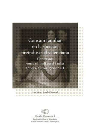 CONSUM FAMILIAR EN LA SOCIETAT PREINDUSTRIAL VALENCIANA