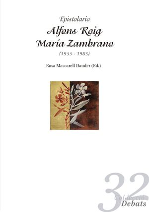 EPISTOLARIO ALFONS ROIG - MARÍA ZAMBRANO (1955-1985)