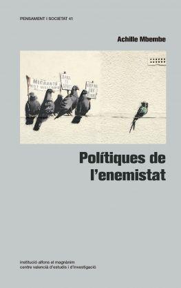 POLÍTIQUES DE L'ENEMISTAT