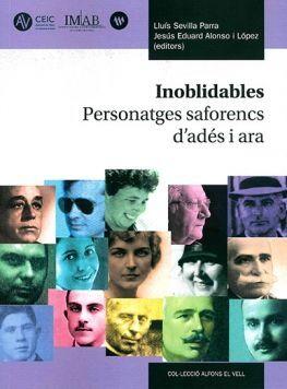 INOBLIDABLES. PERSONATGES SAFORENCS D'ADÉS I ARA