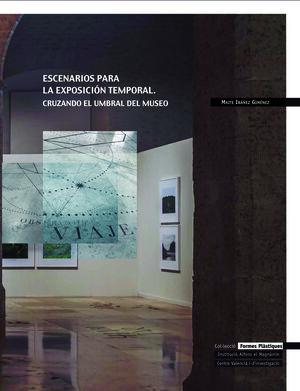 ESCENARIOS PARA LA EXPOSICIÓN TEMPORAL