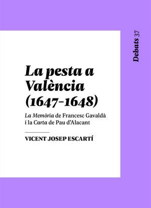 LA PESTA A VALÈNCIA, 1647-1648