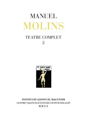MANUEL MOLINS: TEATRE COMPLET 2
