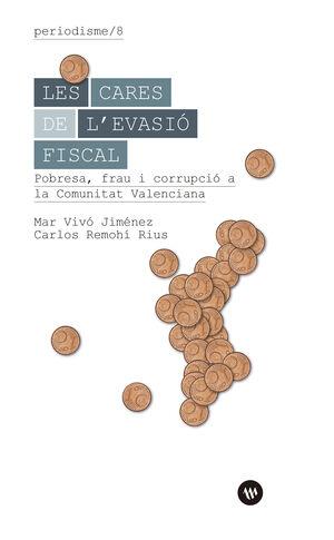 LES CARES DE L'EVASIÓ FISCAL