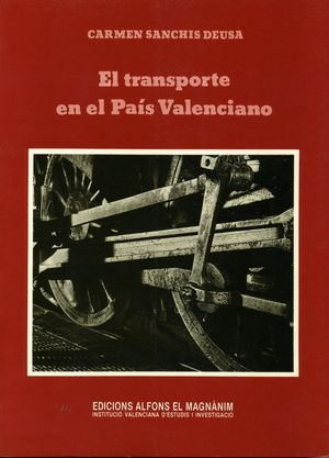 EL TRANSPORTE EN EL PAÍS VALENCIANO