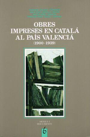 OBRES IMPRESES EN CATALÀ AL PAÍS VALENCIÀ: (1900-1939)