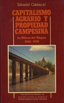 CAPITALISMO AGRARIO Y PROPIEDAD CAMPESINA