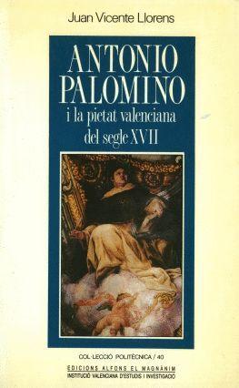 ANTONIO PALOMINO I LA PIETAT VALENCIANA DEL S. XVII