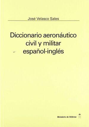 DICCIONARIO AERONÁUTICO, CIVIL Y MILITAR ESPAÑOL-INGLÉS