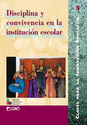 DISCIPLINA Y CONVIVENCIA EN LA INSTITUCIÓN ESCOLAR