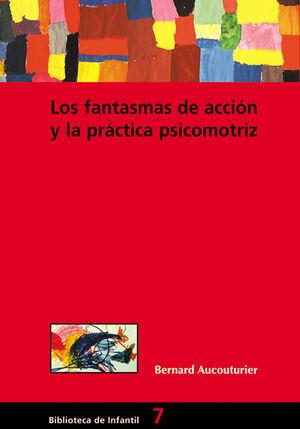 LOS FANTASMAS DE ACCIÓN Y LA PRÁCTICA PSICOMOTRIZ
