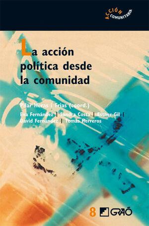LA ACCIÓN POLÍTICA DESDE LA COMUNIDAD