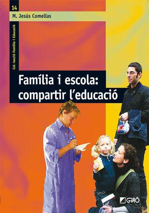 FAMÍLIA I ESCOLA: COMPARTIR L'EDUCACIÓ