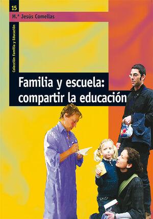 FAMILIA Y ESCUELA: COMPARTIR LA EDUCACIÓN