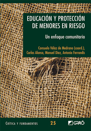 EDUCACIÓN Y PROTECCIÓN DE MENORES EN RIESGO.