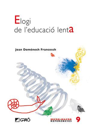 ELOGI DE L'EDUCACIÓ LENTA