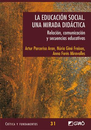 LA EDUCACIÓN SOCIAL. UNA MIRADA DIDÀCTICA.