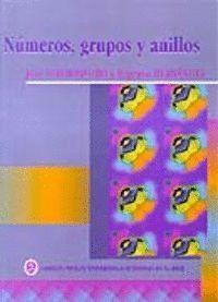 NÚMEROS, GRUPOS Y ANILLOS