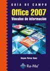 GUÍA DE CAMPO DE OFFICE 2007. VÍNCULOS DE INFORMACIÓN