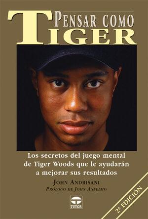 PENSAR COMO TIGER