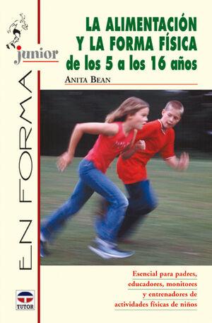 LA ALIMENTACIÓN Y LA FORMA FÍSICA DE LOS 5 A LOS 16 AÑOS