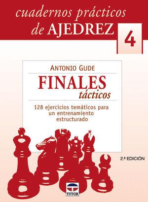 CUADERNOS PRÁCTICOS DE AJEDREZ 4. FINALES TÁCTICOS