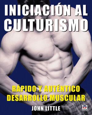 INICIACIÓN AL CULTURISMO