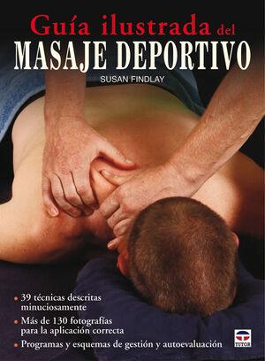 GUÍA ILUSTRADA DEL MASAJE DEPORTIVO