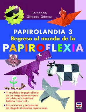 PAPIROLANDIA 3