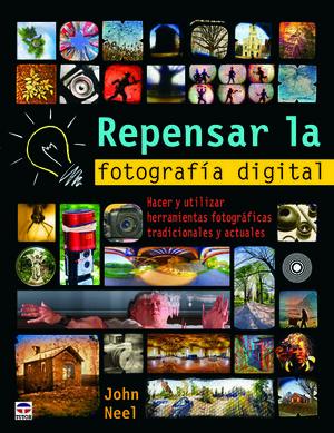 REPENSAR LA FOTOGRAFÍA DIGITAL