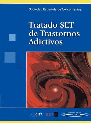 TRATADO S.E.T. DE TRASTORNOS ADICTIVOS