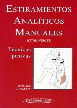 ESTIRAMIENTOS ANALÍTICOS MANUALES. TÉCNICAS PASIVAS
