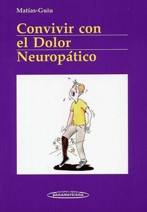 CONVIVIR CON EL DOLOR NEUROPÁTICO