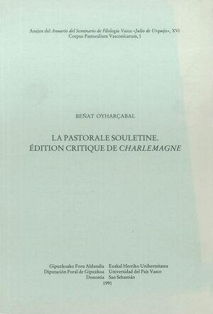 LA PASTORALE SOULETINE. ÉDITION CRITIQUE DE «CHARLEMAGNE»