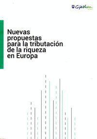 ABERASTASUNA ZERGAPETZEKO PROPOSAMEN BERRIAK EUROPAN/NUEVAS PROPUESTAS PARA LA TRIBUTACIÓN DE LA RIQ