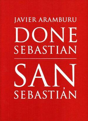 DONE SEBASTIAN/SAN SEBASTIÁN