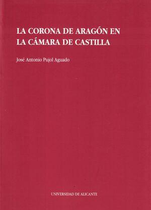 LA CORONA DE ARAGÓN EN LA CÁMARA DE CASTILLA