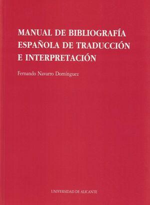 MANUAL DE BIBLIOGRAFÍA ESPAÑOLA DE TRADUCCIÓN E INTERPRETACIÓN