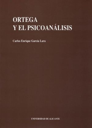 ORTEGA Y EL PSICOANÁLISIS