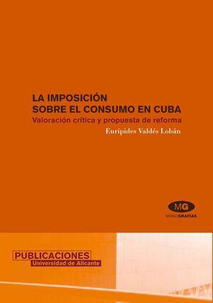 LA IMPOSICIÓN SOBRE EL CONSUMO EN CUBA