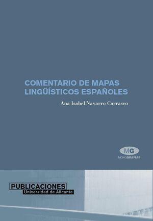 COMENTARIO DE MAPAS LINGÜÍSTICOS ESPAÑOLES
