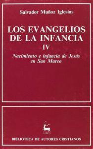 LOS EVANGELIOS DE LA INFANCIA. IV: NACIMIENTO E INFANCIA DE JESÚS EN SAN MATEO