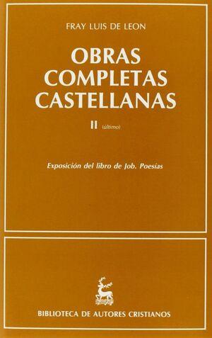 OBRAS COMPLETAS CASTELLANAS (II) EXPOSICIÓN DEL LIBRO DE JOB. POESÍAS