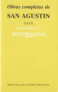 OBRAS COMPLETAS DE SAN AGUSTÍN. XXVII: ESCRITOS BÍBLICOS (3.º): EXPRESIONES DEL HEPTATEUCO. ESPEJO DE LA SAGRADA ESCRITURA. OCHO PASAJES DEL ANTIGUO T