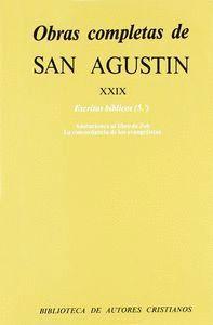 OBRAS COMPLETAS DE SAN AGUSTÍN. XXIX: ESCRITOS BÍBLICOS (5.º): ANOTACIONES AL LIBRO DE JOB. CONCORDANCIA DE LOS EVANGELISTAS