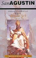 OBRAS COMPLETAS DE SAN AGUSTN. XXIV: SERMONES (4.º): 184-272: SOBRE LOS TIEMPOS SERMONES 4