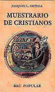 MUESTRARIO DE CRISTIANOS. MODOS Y MANERAS DE ENTENDER LA FE