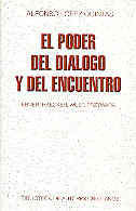 EL PODER DEL DIÁLOGO Y DEL ENCUENTRO: EBNER, HAECKER, WUST, PRZYWARA