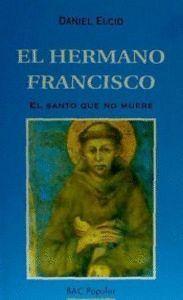 EL HERMANO FRANCISCO.